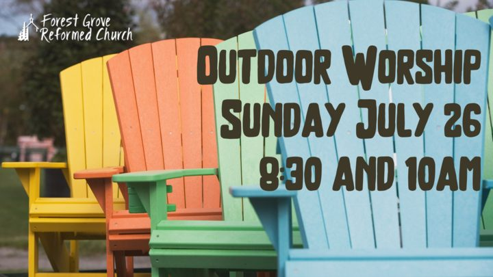 forest grove reformed church outdoor service